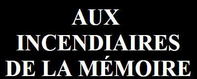 http://www.genocide.fr/images/incendiaires.jpg